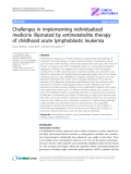 """Báo cáo y học: """" Challenges in implementing individualized medicine illustrated by antimetabolite therapy of childhood acute lymphoblastic leukemia"""""""