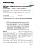 """Báo cáo y học: """" Is HIV-1 RNA dimerization a prerequisite for packaging? Yes, no, probably?"""""""