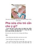 Pha sữa cho trẻ cần chú ý gì?