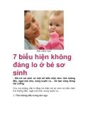 7 biểu hiện không đáng lo ở bé sơ sinh