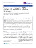 "Báo cáo y học: "" Thymic stromal lymphopoietin (TSLP) is associated with allergic rhinitis in children with asthma"""
