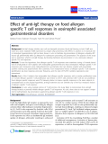 "Báo cáo y học: ""Effect of anti-IgE therapy on food allergen specific T cell responses in eosinophil associated gastrointestinal disorders"""