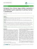 "Báo cáo y học: ""Arctigenin from Arctium lappa inhibits interleukin-2 and interferon gene expression in primary human T lymphocytes"""