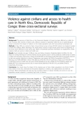 "Báo cáo y học: ""Violence against civilians and access to health care in North Kivu, Democratic Republic of Congo: three cross-sectional survey"""