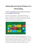 Hướng dẫn gỡ bỏ tận gốc Windows 8 ra khỏi hệ thống
