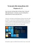 Tự tạo giao diện mang phong cách Windows 8...!!!