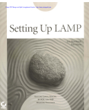 Setting Up LAMP Getting Linux, Apache, MySQL, and PHP Working Together phần 1