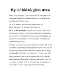 Hạt dẻ bồi bổ, giảm stress