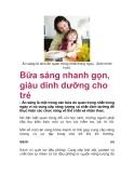 Bữa sáng nhanh gọn, giàu dinh dưỡng cho trẻ