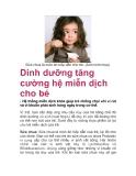 Dinh dưỡng tăng cường hệ miễn dịch cho bé