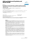 "Báo cáo y học: ""Evaluating movement disorders in pediatric patients receiving risperidone: a comparison of spontaneous reports and research criteria for TD"""