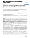 "Báo cáo y học: ""The occurrence and nature of early signs of schizophrenia and psychotic mood disorders among former child and adolescent psychiatric patients followed into adulthood"""
