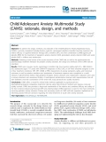 """Báo cáo y học: """"Child/Adolescent Anxiety Multimodal Study (CAMS): rationale, design, and methods"""""""