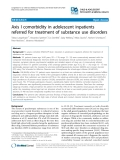 "Báo cáo y học: "" Axis I comorbidity in adolescent inpatients referred for treatment of substance use disorders"""
