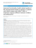 "Báo cáo y học: ""Improved functionality, health related quality of life and decreased burden of disease in patients with ADHD treated with OROS® MPH: is treatment response different between children and adolescents"""
