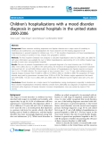"Báo cáo y học: ""Background: Mood disorders including depression and bipolar disorders are a major cause of morbidity in childhood and adolescence, and hospitalizations for mood disorders are the leading diagnosis for all hospitalizations in general hospitals for children age 13 to 17"""