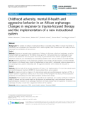 """Báo cáo y học: """"Childhood adversity, mental ill-health and aggressive behavior in an African orphanage: Changes in response to trauma-focused therapy and the implementation of a new instructional system"""""""