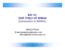 SLIDE BÀI 10: GIỚI THIỆU VỀ WIMAX