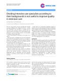 "Báo cáo y học: ""Dividing intensive care specialists according to their backgrounds is not useful to improve quality in intensive care"""