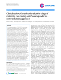 "Báo cáo y học: "" Clinical review: Considerations for the triage of maternity care during an influenza pandemic one institution's approach"""