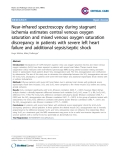 """Báo cáo y học: """" Near-infrared spectroscopy during stagnant ischemia estimates central venous oxygen saturation and mixed venous oxygen saturation discrepancy in patients with severe left heart failure and additional sepsis/septic shock"""""""