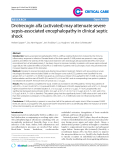 "Báo cáo y học: ""Drotrecogin alfa (activated) may attenuate severe sepsis-associated encephalopathy in clinical septic shock"""