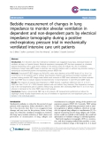 """Báo cáo y học: """" Bedside measurement of changes in lung impedance to monitor alveolar ventilation in dependent and non-dependent parts by electrical impedance tomography during a positive end-expiratory pressure trial in mechanically ventilated intensive care unit patients"""""""