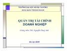 Quản trị tài chính doanh nghiệp - Ths Nguyễn Thúy Anh