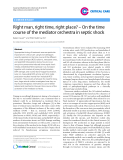 """Báo cáo y học: """"Right man, right time, right place"""""""