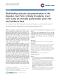 """Báo cáo y học: """"Withholding selective decontamination of the digestive tract from critically ill patients must now surely be ethically questionable given the vast evidence base"""""""