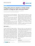 """Báo cáo y học: """" Using pulse pressure variation or stroke volume variation to diagnose right ventricular failure"""""""