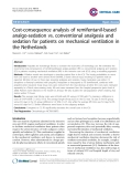 "Báo cáo y học: "" Cost-consequence analysis of remifentanil-based analgo-sedation vs. conventional analgesia and sedation for patients on mechanical ventilation in the Netherlands"""