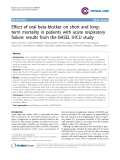 "Báo cáo y học: "" Effect of oral beta-blocker on short and longterm mortality in patients with acute respiratory failure: results from the BASEL II-ICU study"""