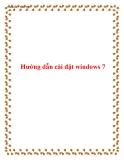 Tài liệu hướng dẫn cài windows 7