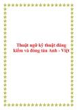Thuật ngữ kỹ thuật đăng kiểm và đóng tàu Anh - Việt