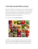 Cách chọn rau quả, thịt bò, gà ngon