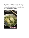 Ngọt thơm canh bắp cải cuộn giò sống