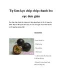 Tự làm kẹo chip chip chanh leo cực đơn giản