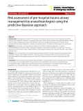 "Báo cáo y học: "" Risk assessment of pre-hospital trauma airway management by anaesthesiologists using the predictive Bayesian approach"""