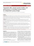 """Báo cáo y học: """"Teamwork skills, shared mental models, and performance in simulated trauma teams: an independent group design"""""""