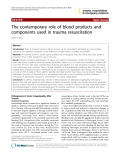 "Báo cáo y học: ""The contemporary role of blood products and components used in trauma resuscitation"""