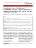 """Báo cáo y học: """" Alcohol consumption, blood alcohol concentration level and guideline compliance in hospital referred patients with minimal, mild and moderate head injuries"""""""