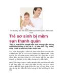 Trẻ sơ sinh bị mềm sụn thanh quản