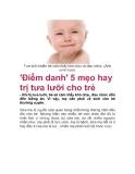 'Điểm danh' 5 mẹo hay trị tưa lưỡi cho trẻ