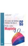 Tổ chức hệ thống thông tin địa lý GIS và phần mềm Mapinfo 4.0 part 1