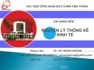 Bài giảng Nguyên lý thống kê kinh tế - TS. Vũ Trọng Phong