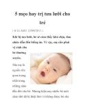 5 mẹo hay trị tưa lưỡi cho trẻ