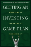 GETTING AN INVESTING GAME PLANCreating It, Working It, Winning It phần 1
