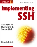 Implementing SSH Strategies for Optimizing the Secure Shell phần 1