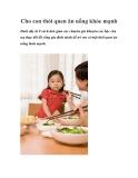 Cho con thói quen ăn uống khỏe mạnh